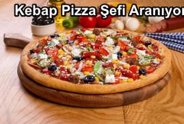 Kebap Pizza Şefi Aranıyor
